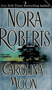 Cover of: Carolina moon by Nora Roberts