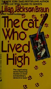 Cover of: The Cat Who Lived High (Cat Who...) | Jean Little