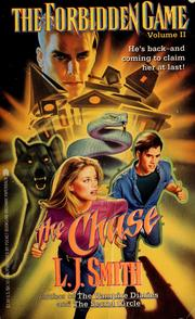 Cover of: The Chase (The Forbidden Game #2) | L. J. Smith