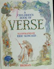 Cover of: A  Children's book of verse | illustrated by Eric Kincaid ; poems selected by Marjorie Rogers.