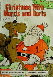 Cover of: Christmas with Morris and Boris by Bernard Wiseman