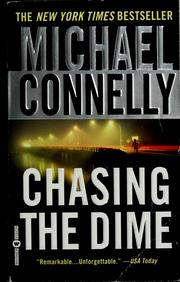 Cover of: Chasing the dime by Michael Connelly