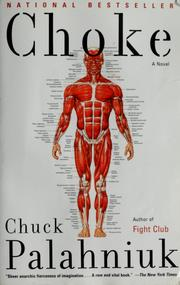 Cover of: Choke: a novel