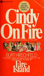 Cover of: Cindy on fire | Burt Hirschfeld