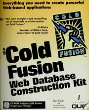 Cover of: The  Cold Fusion Web database construction kit | written by Ben Forta with Steven D. Drucker ... [et al.].