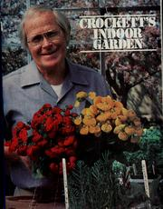 Cover of: Crockett's indoor garden by James Underwood Crockett