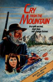 Cover of: Cry from the mountain | Daniel L. Quick