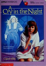 Cover of: A Cry in the Night (An Apple Paperback) | Carol Ellis