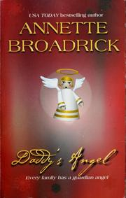 Cover of: Daddy's angel | Annette Broadrick