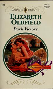 Cover of: Dark Victory (Dangerous Liaisons) | Elizabeth Oldfield