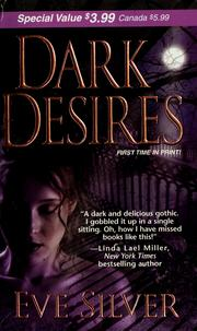 Cover of: Dark desires | Eve Silver