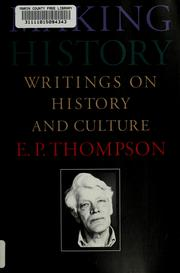 Cover of: Making history by E. P. Thompson