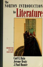 Cover of: The  Norton introduction to literature | Carl E. Bain