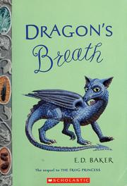Dragon's breath by E. D. Baker