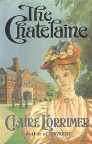 Cover of: The Chatelaine: The Rochford Trilogy 1