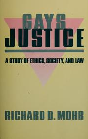 Cover of: Gays/justice | Richard D. Mohr