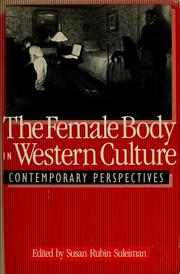 Cover of: The  Female body in western culture |