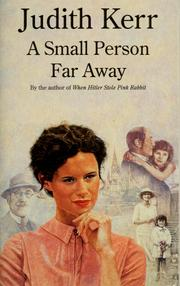 Cover of: A small person far away by Judith Kerr
