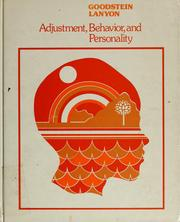 Cover of: Adjustment, behavior, and personality | Leonard David Goodstein