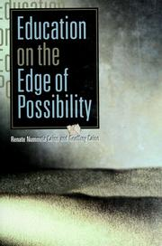 Cover of: Education on the edge of possibility | Renate Nummela Caine