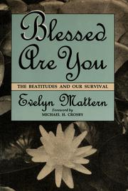 Cover of: Blessed are you | Evelyn Mattern