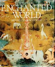 Cover of: Enchanted world | Holme, Bryan