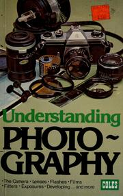 Cover of: Understanding photography | Reginald H. Mason