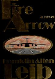 Cover of: Fire arrow | Franklin Allen Leib