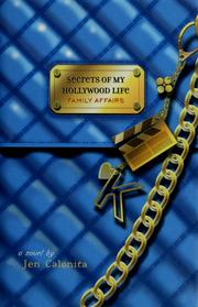 Cover of: Family Affairs (Secrets of My Hollywood Life #3) | Jen Calonita