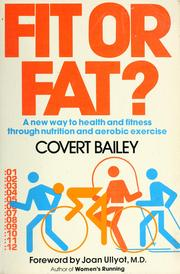 Cover of: Fit or fat? | Covert Bailey