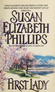 Cover of: First lady | Susan Elizabeth Phil[l]ips.