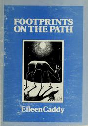 Cover of: Footprints on the path | Eileen Caddy