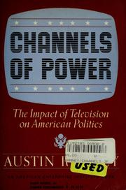 Cover of: Channels of power | Austin Ranney