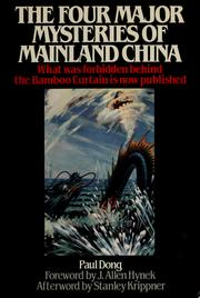 The Four Major Mysteries of Mainland China by Paul Dong