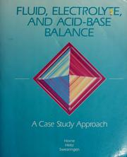 Cover of: Fluid, electrolyte, and acid-base balance | Mima M. Horne
