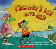 Cover of: Froggy's day with Dad by Jonathan London