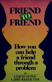 Cover of: Friend to friend | J. David Stone