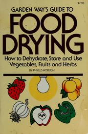 Cover of: Garden Way's Guide to Food Drying | Phyllis Hobson