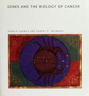 Cover of: Genes and the biology of cancer | Harold Varmus
