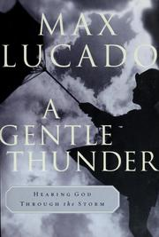Cover of: A  gentle thunder | Max Lucado