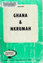 Cover of: Ghana & Nkrumah. | Thomas A. Howell