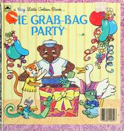 Cover of: The  grab-bag party | Betsy Maestro