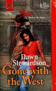 Cover of: Gone with the west | Dawn Stewardson