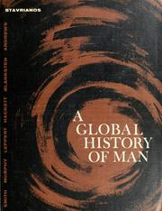 Cover of: A  global history of man | Leften Stavros Stavrianos