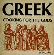 Greek cooking for the gods by Eva Zane
