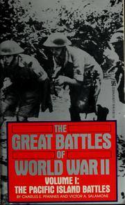 Cover of: The great battles of World War II | Charles E. Pfannes