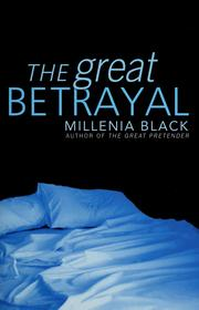 Cover of: The  great betrayal | Millenia Black