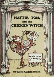 Cover of: Hattie, Tom, and the chicken witch | Dick Gackenbach