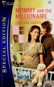 Cover of: Mommy And The Millionaire (Silhouette Special Edition) | Crystal Green