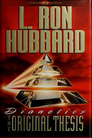 Dianetics - The Original Thesis by L. Ron Hubbard